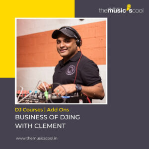 Business of DJing with Clement