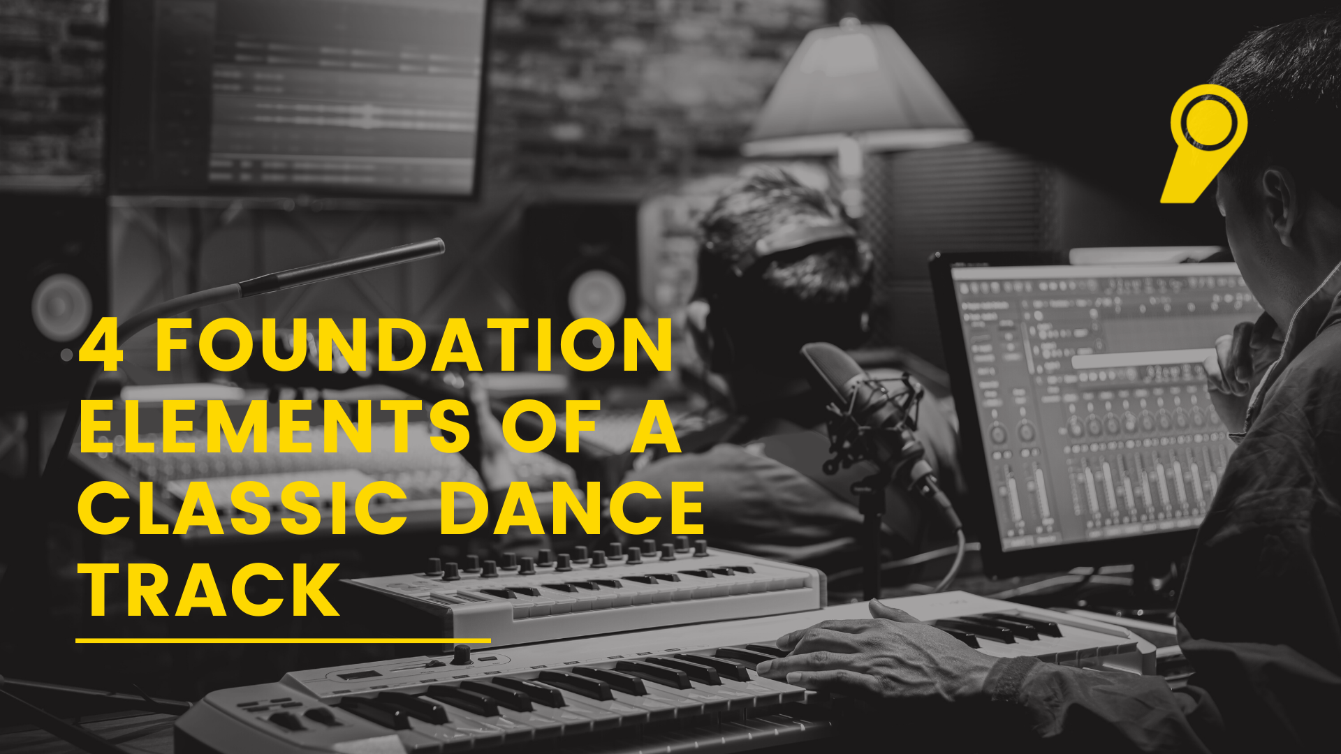 The 4 Foundation Elements Of A Classic Dance Track