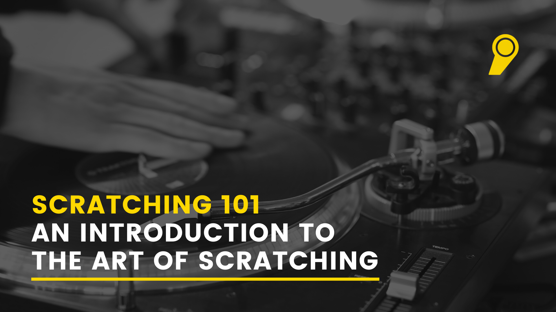 Scratching 101 An Introduction To The Art Of Scratching